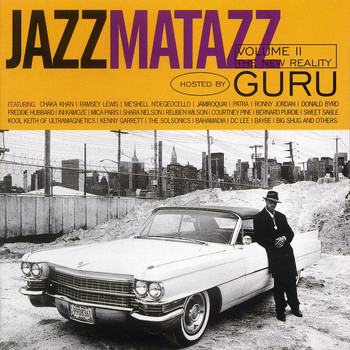 Guru - Jazzmatazz: The New Reality