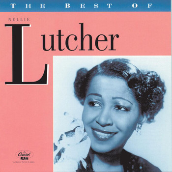 Nellie Lutcher - The Best Of Nellie Lutcher