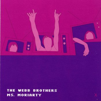 The Webb Brothers - Ms Moriarty