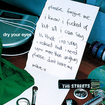 The Streets - Dry Your Eyes (Explicit)