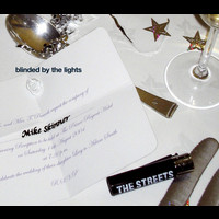 The Streets - Blinded By The Lights (Explicit)