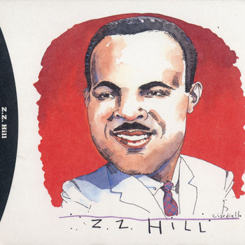 Z.Z. Hill - The Complete Hill Records Collection/UA Recordings, 1972-75