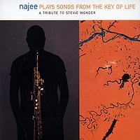 Najee - Songs From The Key Of Life - A Tribute To Stevie Wonder