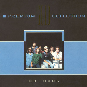 Dr. Hook - Premium Gold (Int'l Only)