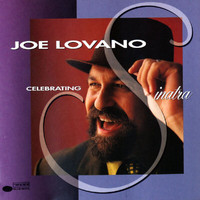Joe Lovano - Celebrating Sinatra