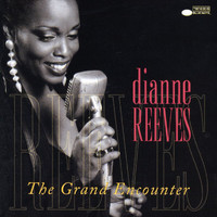 Dianne Reeves - The Grand Encounter