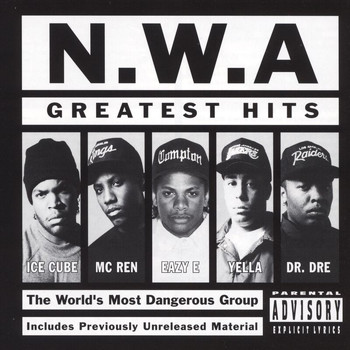 N.W.A. - Greatest Hits (Explicit)