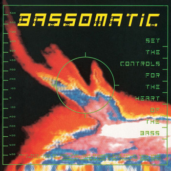 Bass-O-Matic - Set The Controls For The Heart Of The Bass