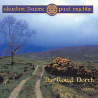 Alasdair Fraser - The Road North