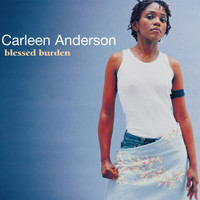 Carleen Anderson - Blessed Burden
