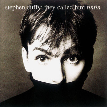 Stephen Duffy - They Called Him Tin Tin