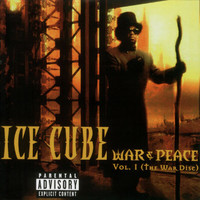 Ice Cube - War & Peace (Explicit)