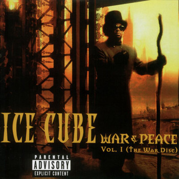 Ice Cube - War & Peace Volume 1 (The War Disc) (Explicit)