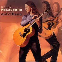 Billy McLaughlin - Out Of Hand