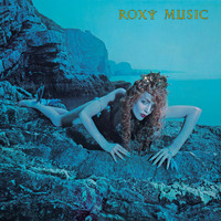 Roxy Music - Siren (Remastered)