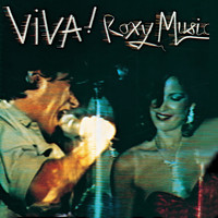 Roxy Music - Viva! Roxy Music (Live / Remastered)