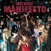 Roxy Music - Manifesto (Remastered)