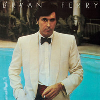 Bryan Ferry - Another Time, Another Place (Remastered 1999)