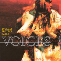 Douglas Spotted Eagle - Voices