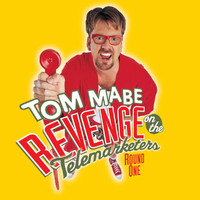 Tom Mabe - Revenge On The Telemarketers, Round One