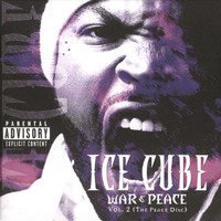 Ice Cube - War & Peace Vol. 2 (The Peace Disc [Explicit])