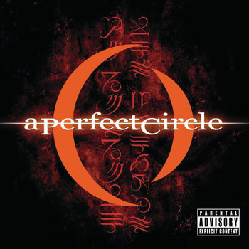 A Perfect Circle - Mer De Noms (Explicit)