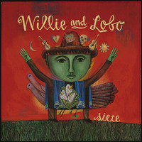 Willie And Lobo - Siete