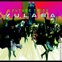 Yulara - Future Tribe