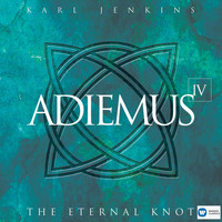 Adiemus - Adiemus IV - The Eternal Knot