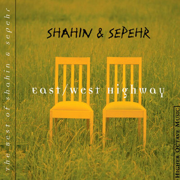 Shahin & Sepehr - East/West Highway