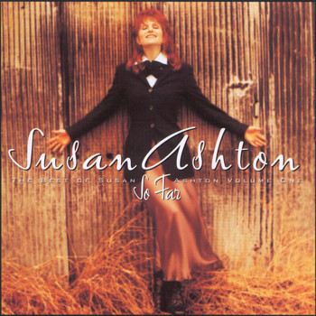 Susan Ashton - So Far...The Best Of Susan Ashton