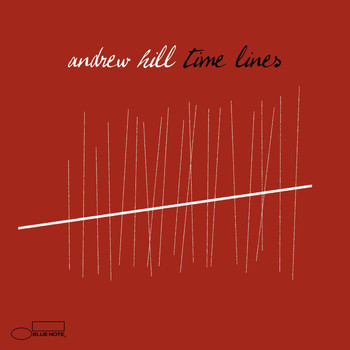 Andrew Hill - Time Lines