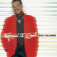 Nick Colionne - Keepin' It Cool