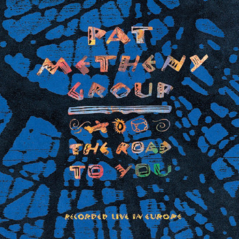 Pat Metheny - The Road to You