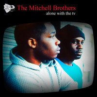 The Mitchell Brothers - Alone With The TV (CD2)