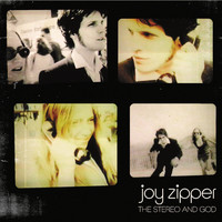 Joy Zipper - The Stereo And God (mini album)