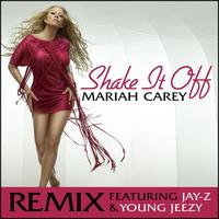 Mariah Carey - Shake It Off Remix featuring Jay-Z and Young Jeezy