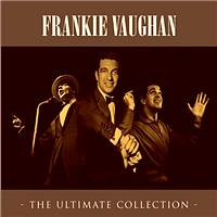 Frankie Vaughan - The Ultimate Collection [E]