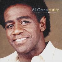 Al Green - Testify: The Best Of The A&M Years