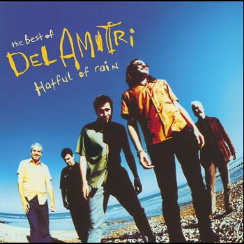 Del Amitri - The Best Of Del Amitri - Hatful Of Rain