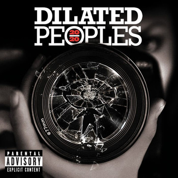 Dilated Peoples - 20/20 (Explicit)