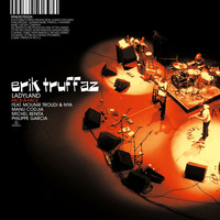 Erik Truffaz - Live Sessions And Unissued Studio Tracks
