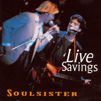 Soulsister - Live Savings