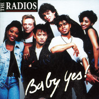 The Radios - Baby Yes!