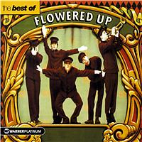 Flowered Up - The Best Of