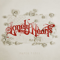 The Lonely Hearts - Paper Tapes
