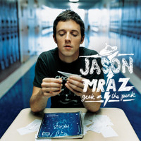 Jason Mraz - Geek in the Pink