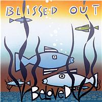 The Beloved - Blissed Out