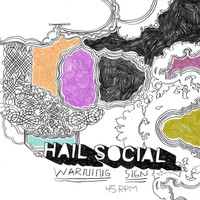 Hail Social - Warning Sign