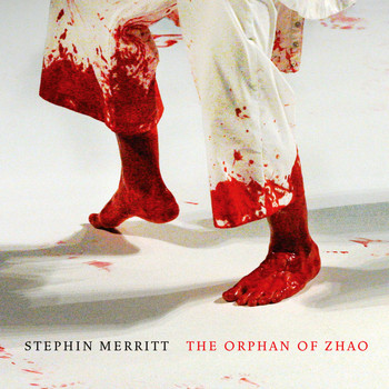 Stephin Merritt - The Orphan of Zhao
